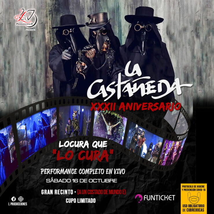"La Castañeda ""XXXII Aniversario"" – EdoMéx"